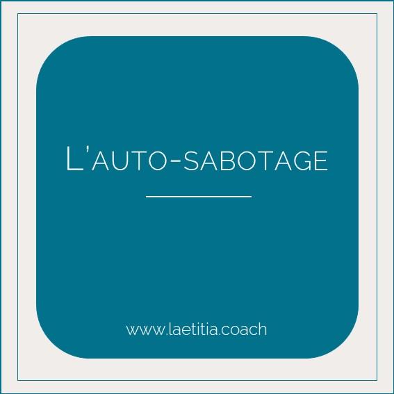titre l'autosabotage www.laetitia.coach