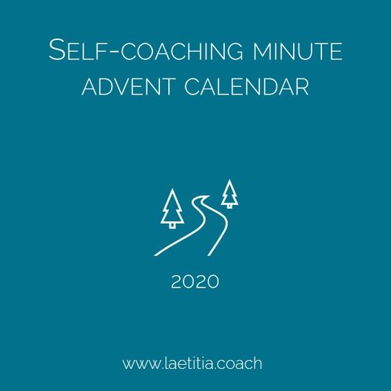 Self-coaching minute advent calendar 2020 from www.laetitia.coach