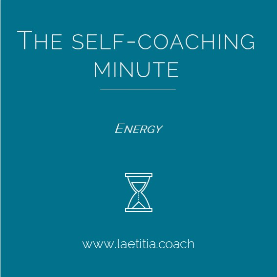 The Self-Coaching Minute - Energy