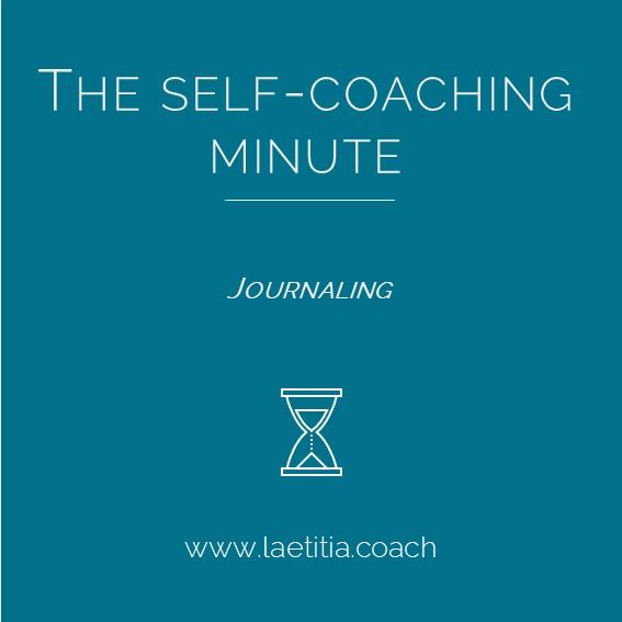 The Self-Coaching Minute - Journaling